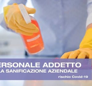 Formazione addetto alle operazioni di pulizia, sanificazione aziendale (rischio Covid-19)